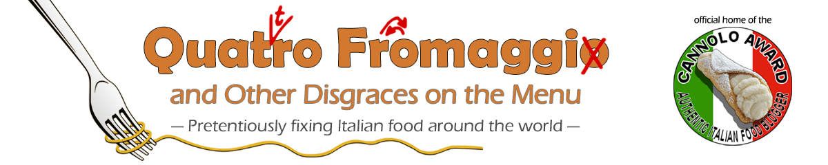 Quatro Fromaggio and Other Disgraces on the Menu