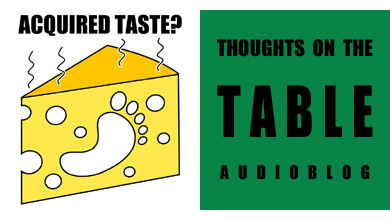 [Thoughts on the Table – 4] Acquired Taste